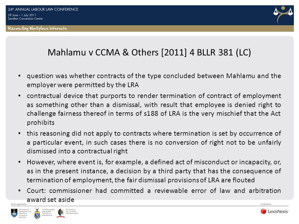 Mahlamu v CCMA & Others [2011] 4 BLLR 381 (LC)